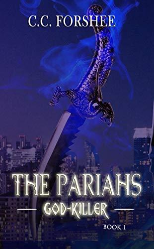 The Pariahs: God-Killer