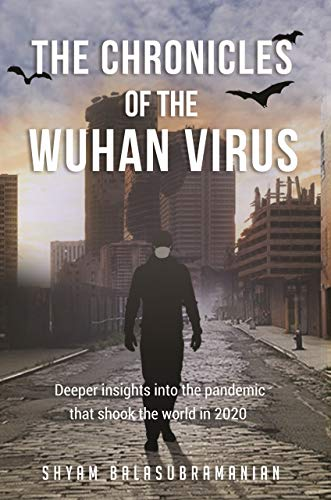 The Chronicles of the Wuhan Virus