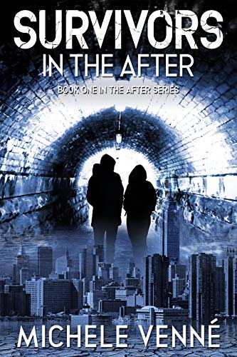 Survivors in the After, Book One of the After Series