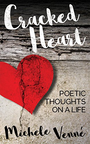 Cracked Heart: Poetic Thoughts on a Live