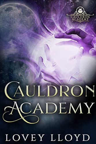 Cauldron Academy: Paranormal Witches