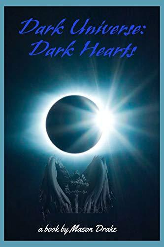 Dark Universe: Dark Hearts
