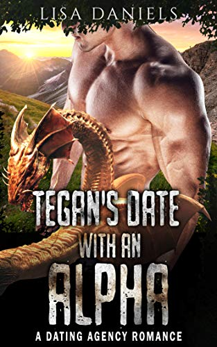 Tegan's Date with an Alpha
