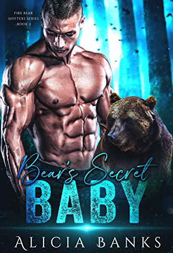 Bear's Secret Baby (Fire Bear Shifters Book 2)