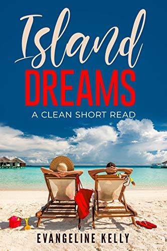 Island Dreams: A Clean Short Read