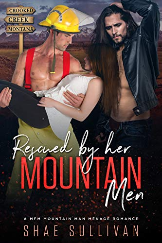 Rescued by Her Mountain Men: A MFM Mountain Man Menage Romance