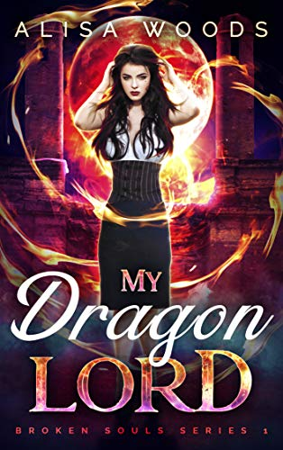 My Dragon Lord (Broken Souls 1)