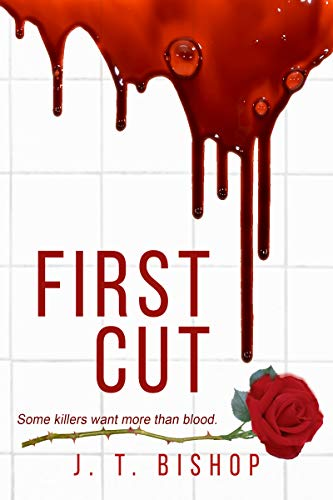 First Cut: A Novel of Suspense (Book One in the Detectives Daniels and Remalla Series)