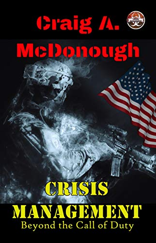 Crisis Management: Beyond the Call of Duty