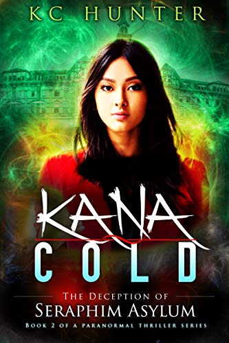 Kana Cold: The Deception of Seraphim Asylum