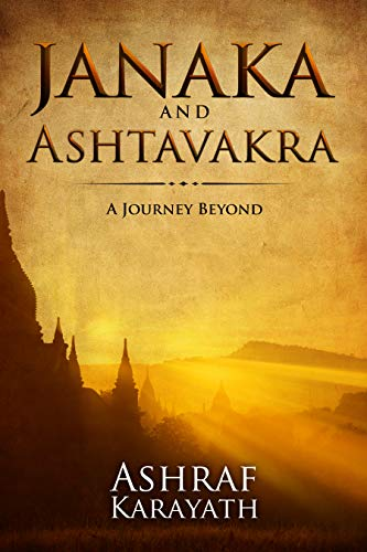 Janaka and Ashtavakra: A Journey Beyond
