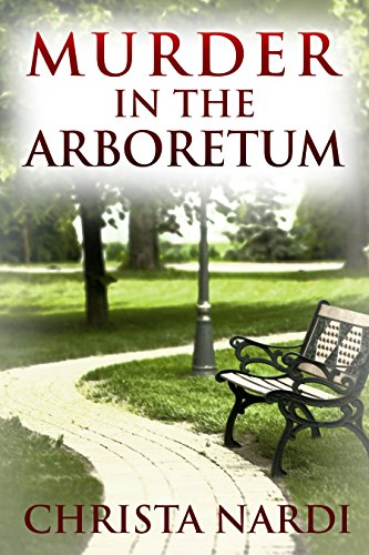Murder in the Arboretum