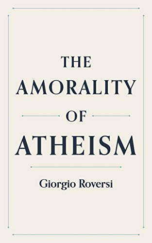 The amorality of atheism