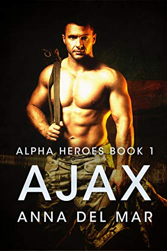 Ajax (Alpha Heroes Book 1)