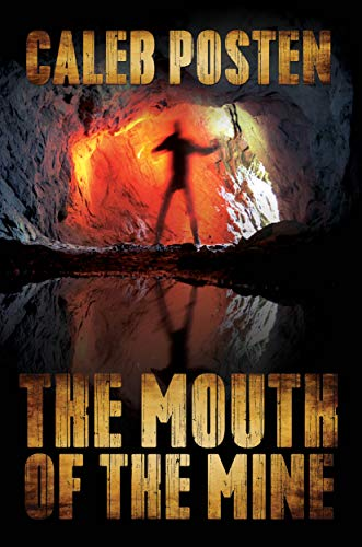 The Mouth of the Mine