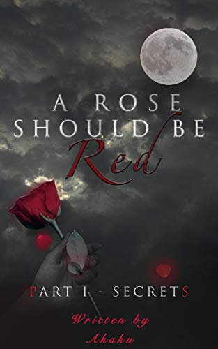 A rose should be red
