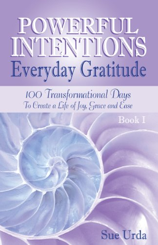 Powerful Intentions Everyday Gratitude