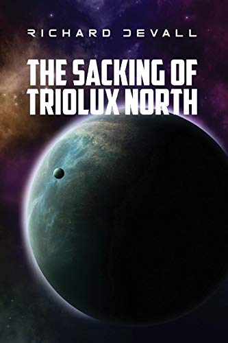 The Sacking of Triolux North