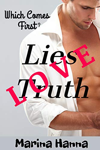 LIES - TRUTH - LOVE