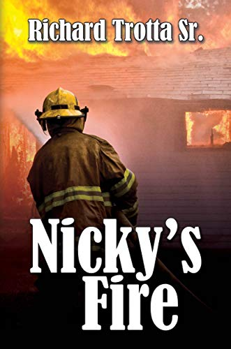 Nicky's Fire
