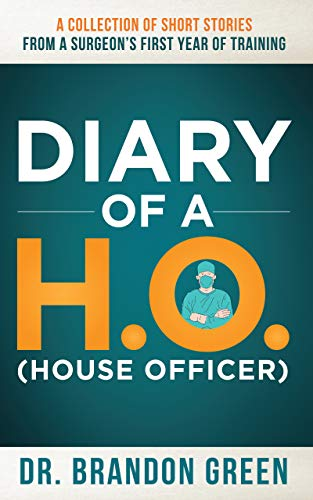 Diary of a H.O. (House Officer)