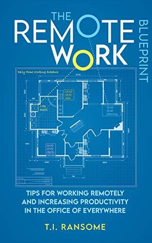 The Remote Eork Blueprint