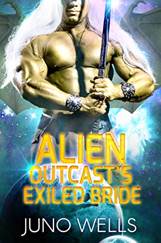 Alien Outcast's Exiled Bride