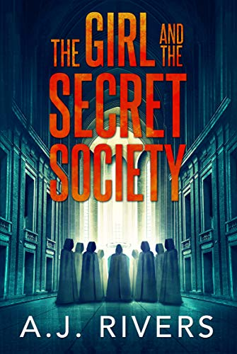 The Girl And The Secret Society