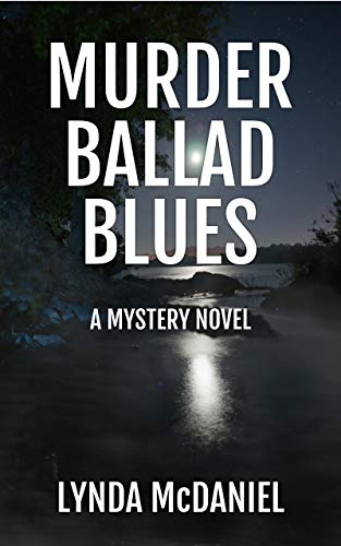 Murder Ballad Blues: A Mystery Novel