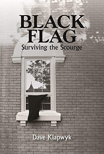 Black Flag - Surviving the Scourge