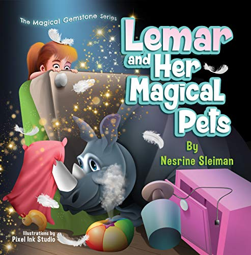 Lemar and Her Magical Pets