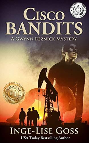Cisco Bandits: A Gwynn Reznick Mystery