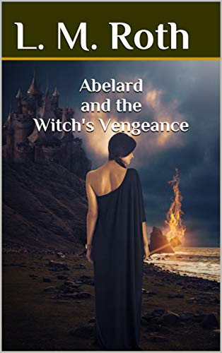 Abelard and the Witch's Vengeance