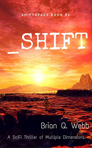 _Shift: A Thriller of Multiple Dimensions