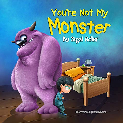 You're not my monster