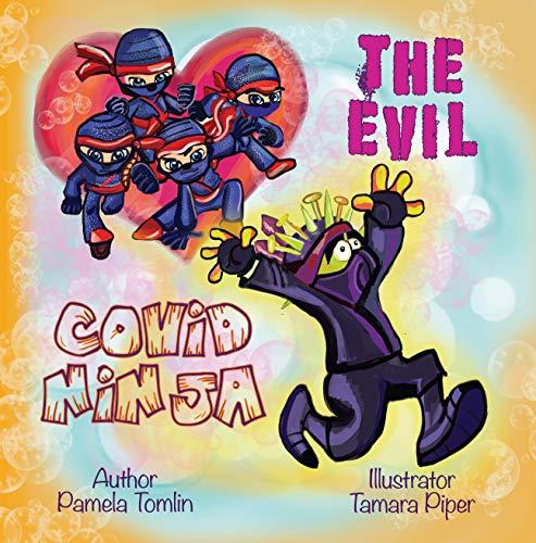 The Evil Covid Ninja