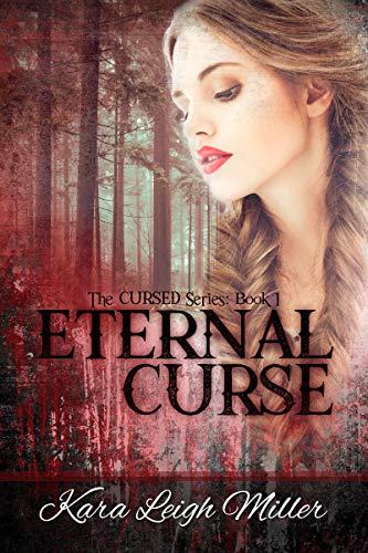 Eternal Curse (The Cursed Series, Book 1)