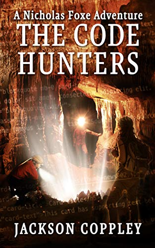 The Code Hunters - A Nicholas Foxe Adventure