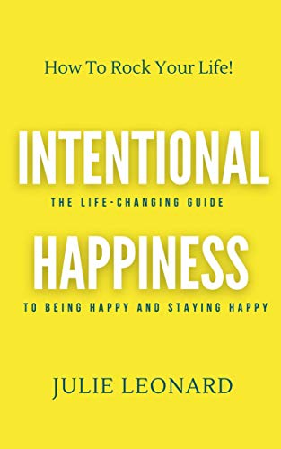 Intentional Happiness