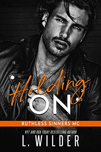 Hold On: Ruthless Sinners MC