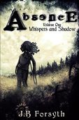 Free: Absence: Whispers and Shadow