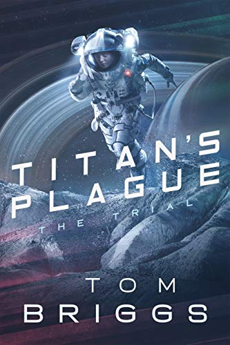 Titan's Plague: The Trial