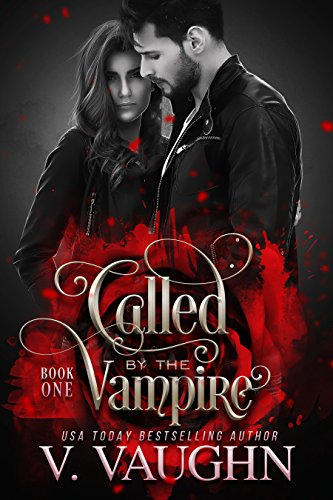 Called by the Vampire - Book 1