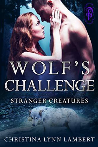 Wolf's Challenge by Christina Lynn Lambert