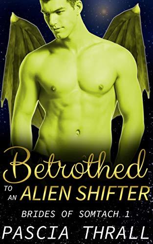 Betrothed to an Alien Shifter