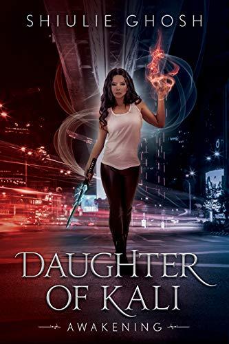 Daughter of Kali: Awakening - Urban Fantasy (Demon Slayer 1)