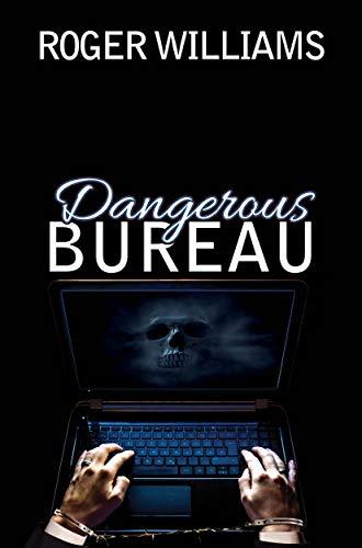 Dangerous Bureau