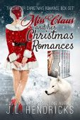 Miss Claus Complete Series J.L. Hendricks