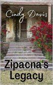 Zipacna's Legacy Cindy Davis