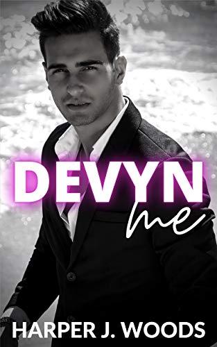 Devyn Me: A Billionaire Romance Novella